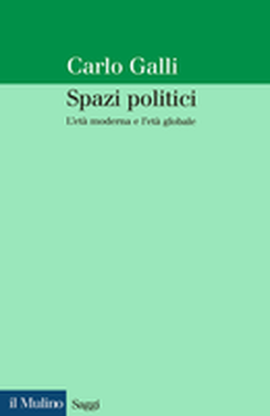 copertina Political Spaces: The Modern Age and the Global Age