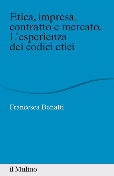 Cover Etica, impresa, contratto e mercato