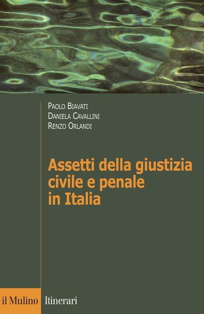 Cover Assetti della giustizia civile e penale in Italia