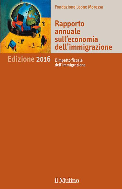 Cover Rapporto annuale sull'economia dell'immigrazione. Edizione 2016