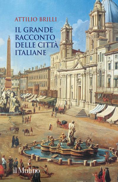 Cover Il grande racconto delle città italiane