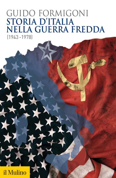 Cover Storia d'Italia nella guerra fredda