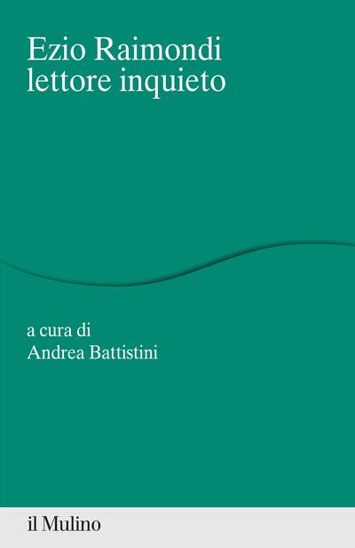Cover Ezio Raimondi lettore inquieto
