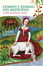 Uomini e animali nel Medioevo